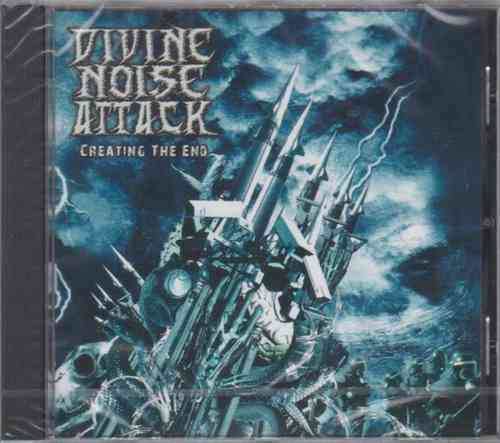 DIVINE NOISE ATTACK - Creating The End (CD)