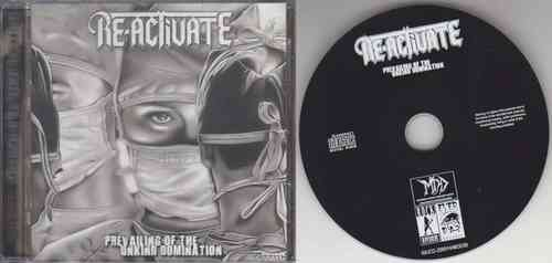 RE-ACTIVATE - Prevailing Of The Unkind Domination (CD)