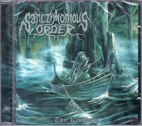 SANCTIMONIOUS ORDER - Thy Kingdom (CD)