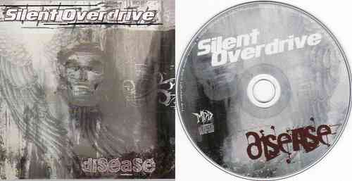 SILENT OVERDRIVE - Disease (CD)