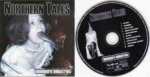 NORTHERN TALES - Bloodporn Industries (CD)