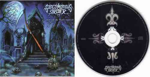 SANCTIMONIOUS ORDER - ...and still the Battle rages on (CD)