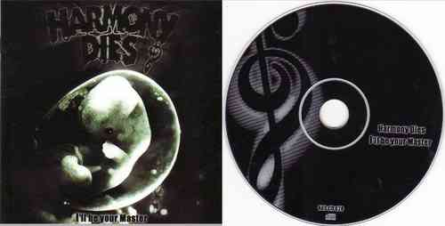 HARMONY DIES - I'll Be Your Master (CD)