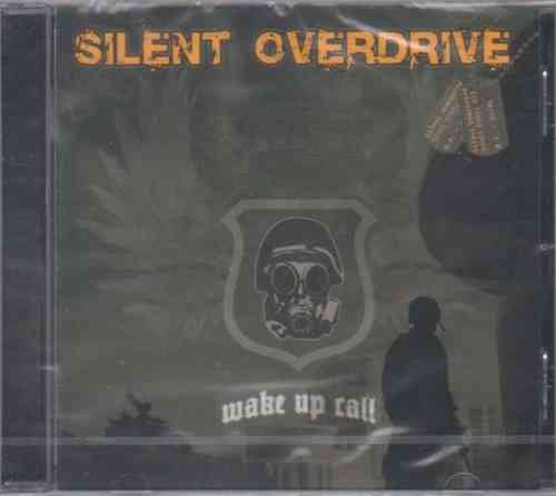 SILENT OVERDRIVE - Wake Up Call (CD)