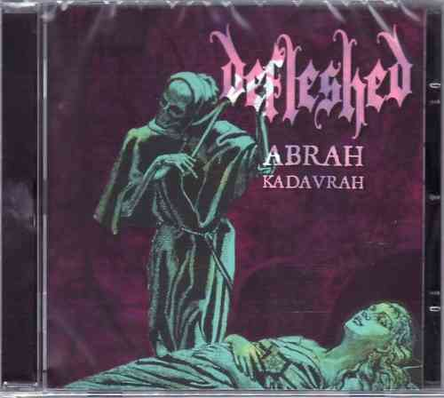 DEFLESHED - Abrah Kadavrah + Ma Belle Scalpelle (CD)