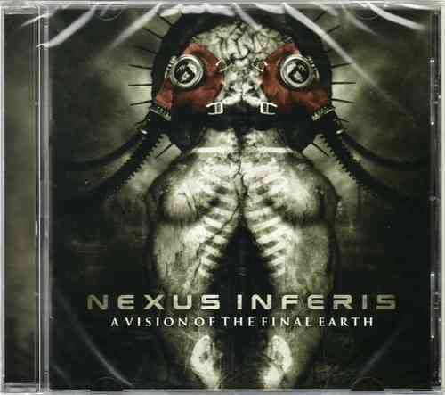 NEXUS INFERIS - A Vision Of The Final Earth (CD)