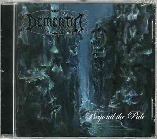 DEMENTIA - Beyond the Pale (CD)